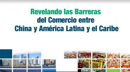 Barreras comerciales entre China y Aca. Latina y el Caribe