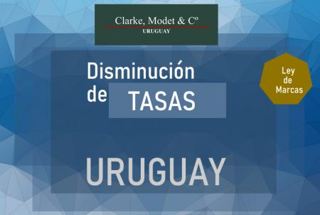 Disminuci�n de Tasas Oficiales en Uruguay para Tr�mites de Marcas