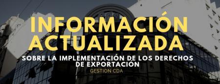 Información actualizada sobre la implementación de los derechos de exportación