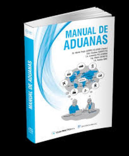 Manual de Aduanas: De lectura imprescindible!