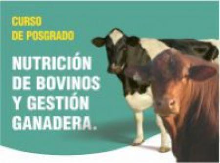 Curso presencial de Posgrado sobre nutrici�n de bovinos y gesti�n ganadera