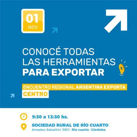 Argentina Exporta se presenta en R�o Cuarto