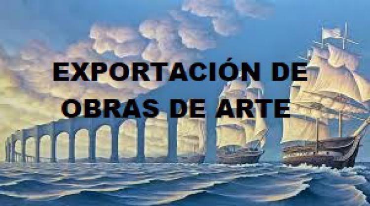 Exportaci�n de Obras de Arte