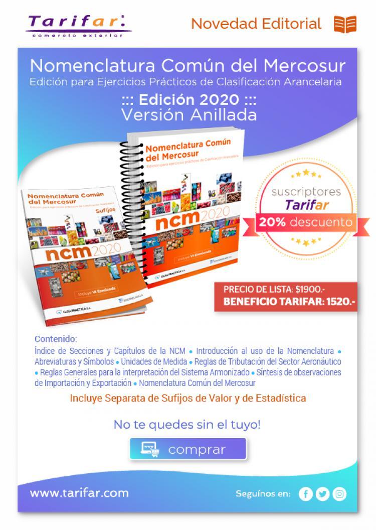 Nomenclatura Comun del MERCOSUR - NCM 2020 - Versión Anillada