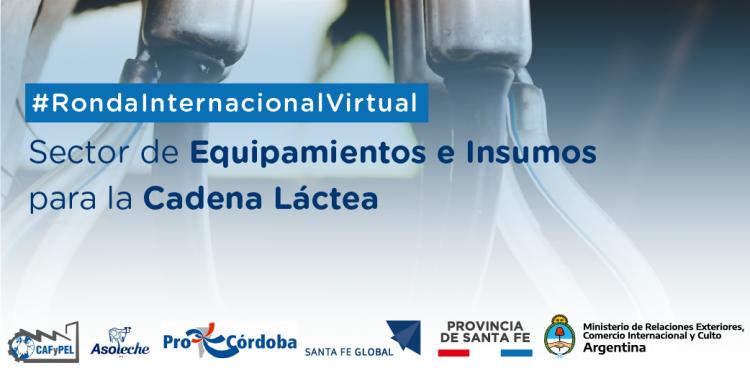 Ronda Virtual Internacional de Negocios del Sector de Equipamientos e Insumos para la Cadena L�ctea