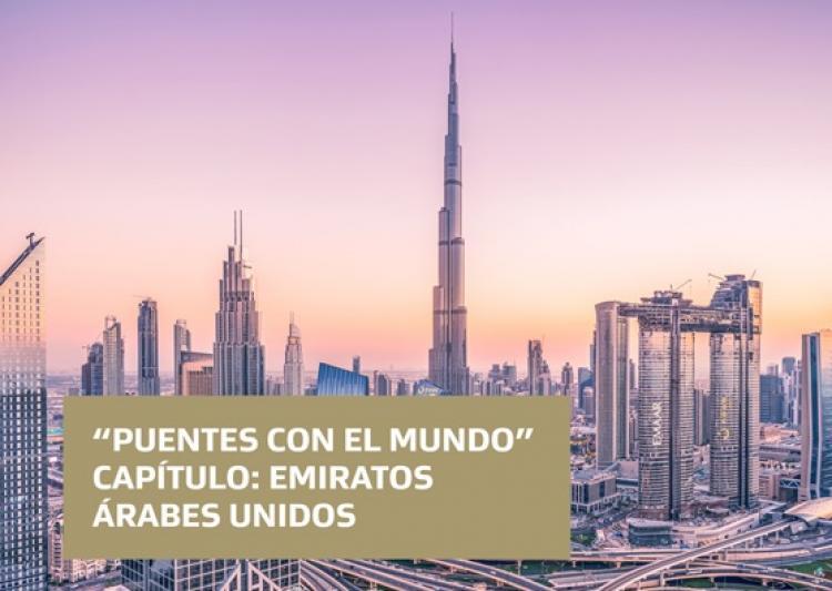 Puentes con el Mundo - Capítulo: Emiratos Árabes Unidos