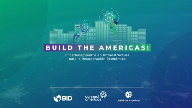 Build the Americas: Para más competencia y transparencia en las licitaciones de obras de Infraestructura