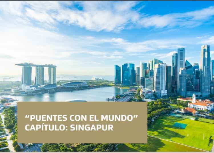 Puentes con el Mundo: Singapur