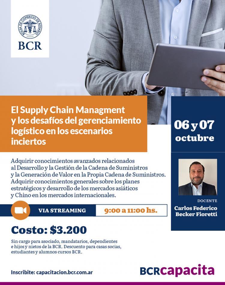 El Supply Chain Management y los desafios del gerenciamiento logistico en los escenarios inciertos